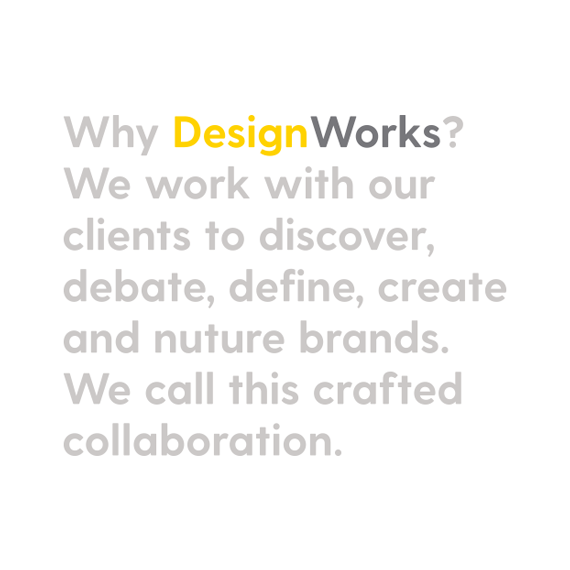 Why Designworks